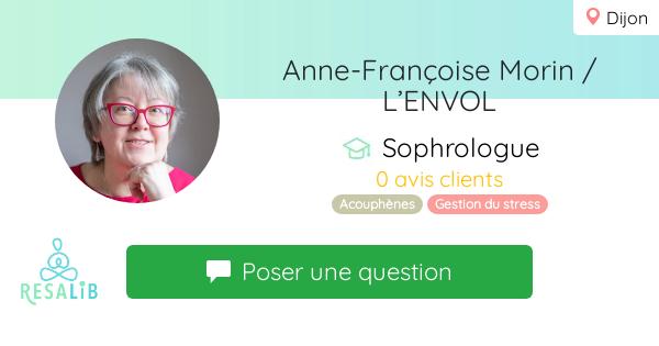 Prenez rendez-vous avec Anne-Françoise Morin / L'ENVOL