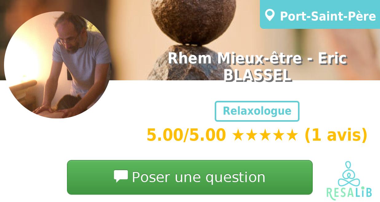 Prenez rendez-vous avec Rhem Mieux-être - Eric BLASSEL
