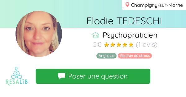 Consulter le profil de Elodie TESDECHI sur Resalib l'annuaire des médecines douces et des thérapeutes