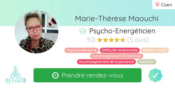 Consulter le profil de Marie-Thérèse Maouchi sur Resalib l'annuaire des médecines douces et des thérapeutes