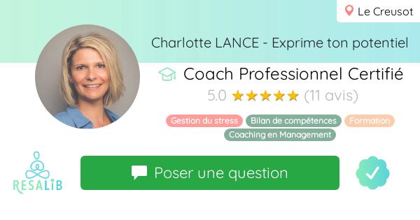 Consulter le profil de Charlotte LANCE - Exprime ton potentiel sur Resalib l'annuaire des médecines douces et des thérapeutes