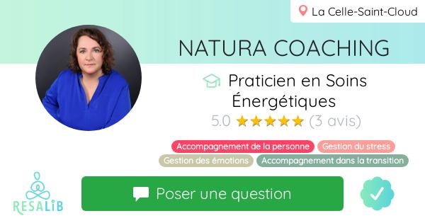 Consulter le profil de NATURA COACHING sur Resalib l'annuaire des médecines douces et des thérapeutes
