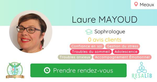 Consulter le profil de Laure MAYOUD sur Resalib l'annuaire des médecines douces et des thérapeutes