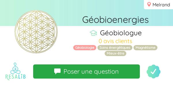Consulter le profil de Géobioenergies sur Resalib l'annuaire des médecines douces et des thérapeutes