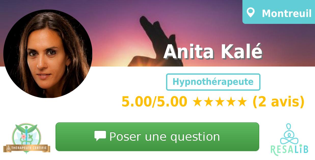 Prenez rendez-vous avec Anita Kalé