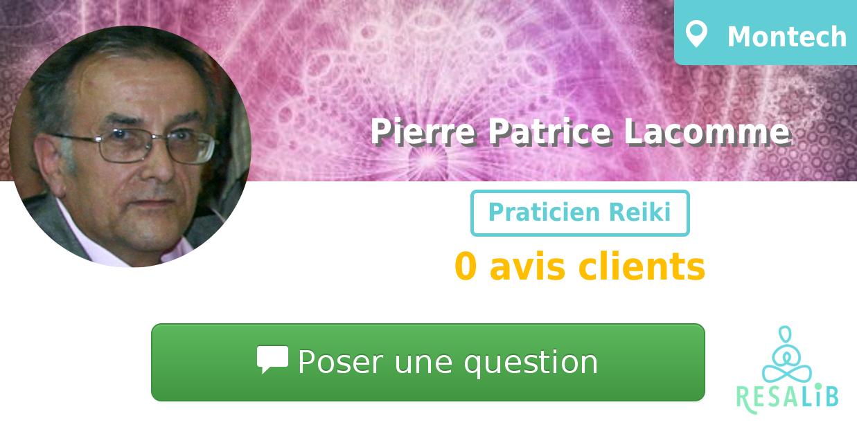Consulter le profil de Pierre Patrice Lacomme